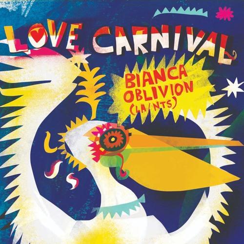 Love Carnival sessions: Bianca Oblivion