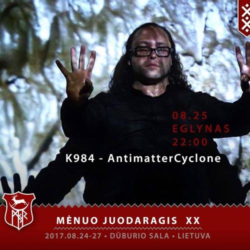 K984 AntimatterCyclone live set demo