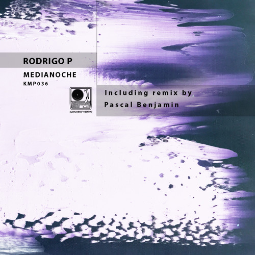 Rodrigo P. - Medianoche (Pascal Benjamin Remix)