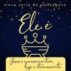 """Ele é o Príncipe da Paz [Série """"Ele é"""" - 25.11.18, por Marcelo Madeira]"""