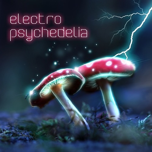 Dream Within A Dream - Electro Psychedelia