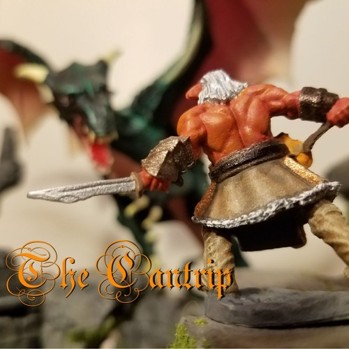The Cantrip - Episode 30 - Maybe She's Born With It, Maybe it's Cthulhu (ft. Inter-party Conflict)
