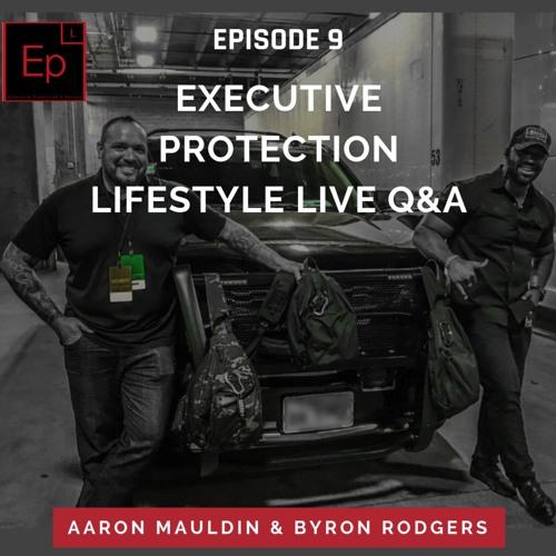 Executive Protection Lifestyle Q&A