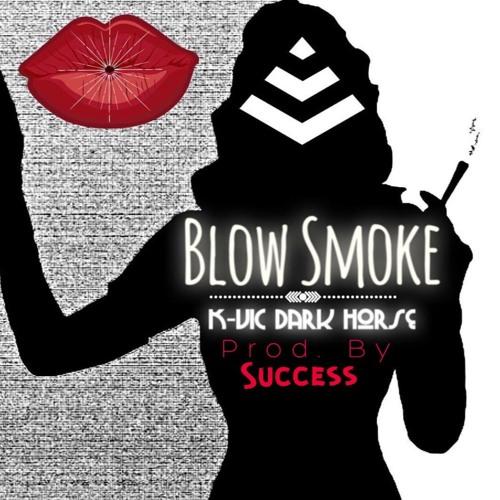 """BLOW SMOKE"" prod. by Success"