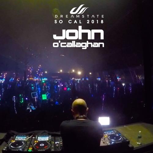 John O'Callaghan live Dreamstate So Cal 2018