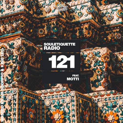Souletiquette Radio Session 121 ft. Motti