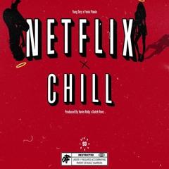 Yung Tory - Netflix n Chill FT. Fenix Flexin (Prod. Kevin Rolly x Dutch Revz)