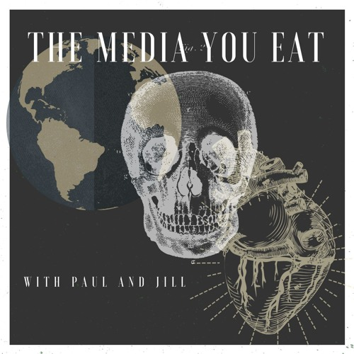The Media You Eat