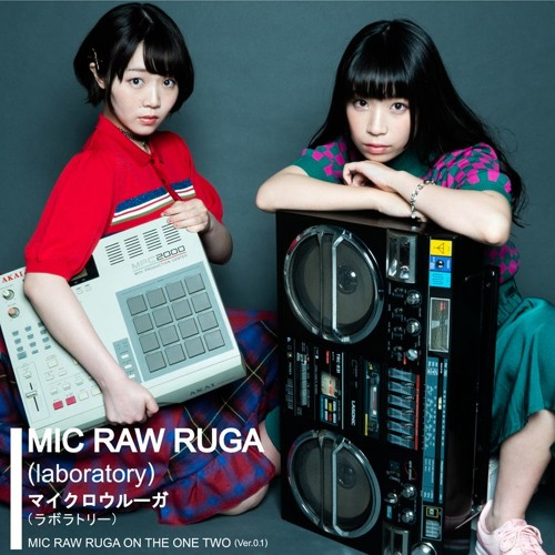 MIC RAW RUGA ON THE ONE TWO(Ver.0.1)