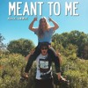 Meant To Me (Asia Gill & NEWL1FE)