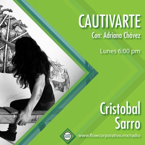 CautivArte 136 - Cristóbal Sarro