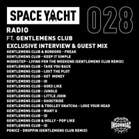 Space Yacht Radio #028 ft. Gentlemens Club