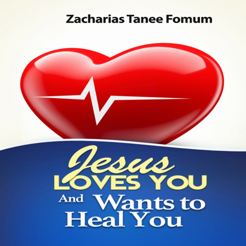 ZTF Audiobook 37: Jesus Loves You And Wants To Heal You (Excerpt)