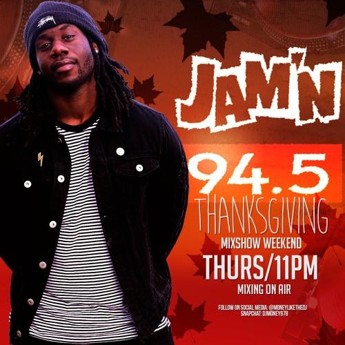 JAMN 94.5FM Thanksgiving ThrowDown 2018