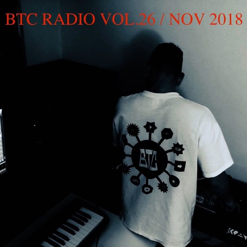 BTC RADIO vol.26 / Nov 2018