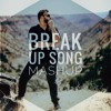 Break Up Song MashUp 2018 - Broken Heart Version Unplugged - Himanshu Jain