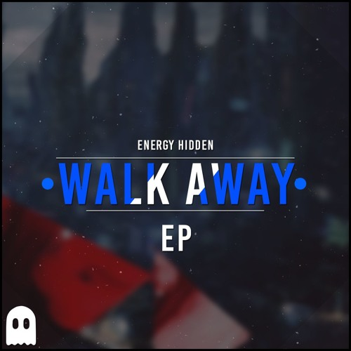 Energy Hidden - Walk Away (Feat. Farisha)