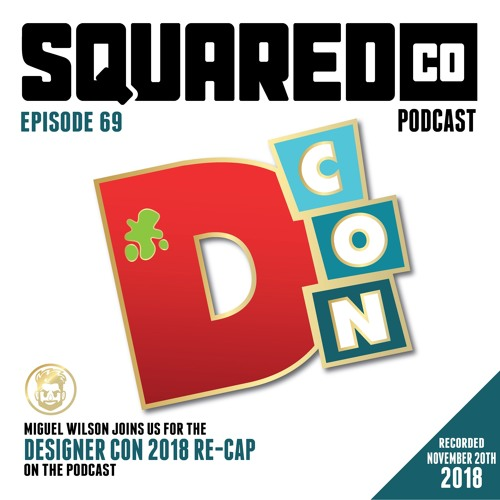 Episode 69 the 2018 D-CON Recap