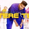 Guru Randhawa Tere Te out now Ft. Ikka Bhushan Kumar DirectoryGifty Vee T - Series New Song 2018