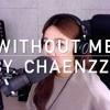 Without Me - Halsey (By. Chaenzzy 첸지)