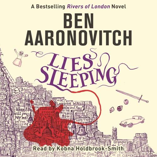 Lies Sleeping by Ben Aaronovitch, read by Kobna Holdbrook-Smith