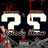 & NizzBussa Nobody Know (Prod. Legion Beats)