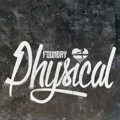 Foundry 'Physical' [Stepper Man]