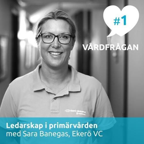 01: Ledarskap i primärvården med Sara Banegas
