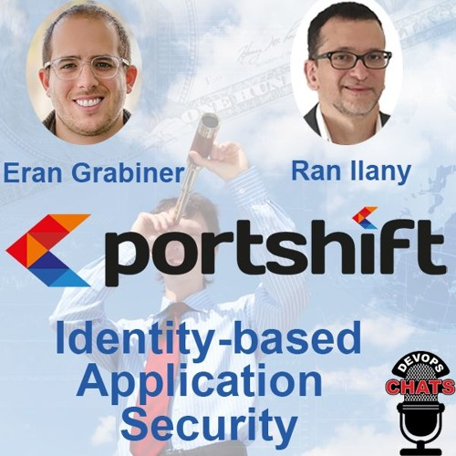 Identity-Based Application Security w/ Portshift
