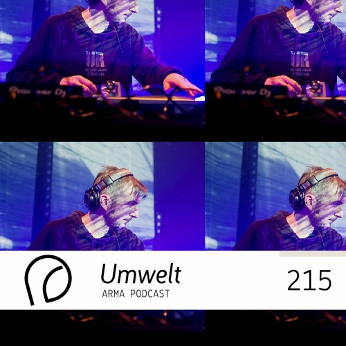ARMA PODCAST 215: Umwelt @ Arma Comes Closer