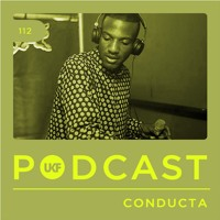 UKF Podcast #112 - Conducta