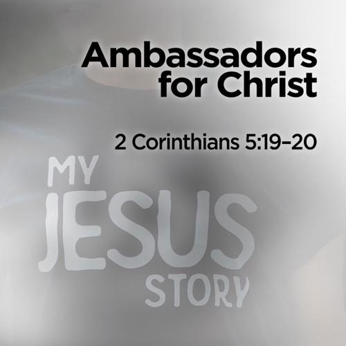 """Ambassadors For Christ"" | Dr. Grant Gaines"
