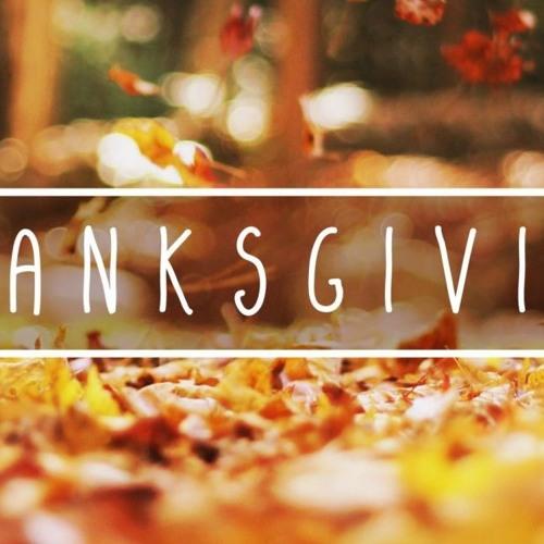 Thanksgiving: A Place, An Attitude, A Person  ||  November 25th, 2018