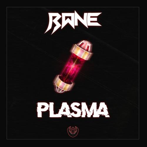Rane - Plasma (PROPHETIC Exclusive)