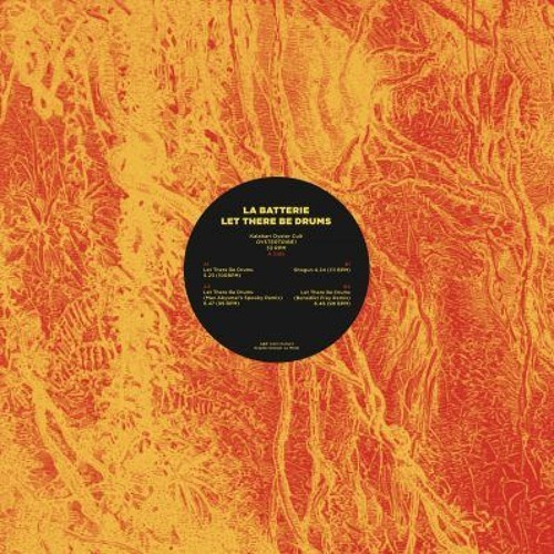 La Batterie - Let There Be Drums (OYSTERTRIBE1 - Snippets)
