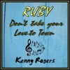 RUBY (don't take your love to town)   Kenny Rogers  cover version