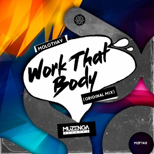 Molothav - Work that Body (Original Mix)