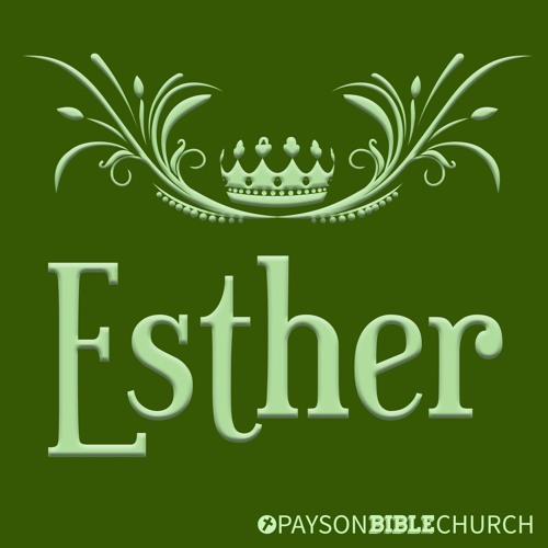 Esther 3-4: For Such a Time As This