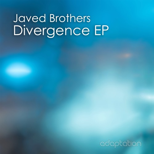 Javed Brothers - Divergence EP