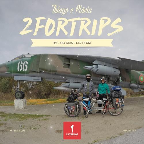 250 - 2ForTrips #9 - 484 dias - 13.715 km