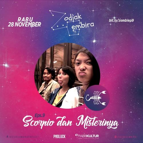 Zodiak Gembira S01E09: Scorpio Dan Misterinya feat. @prabuperdana @francessa_