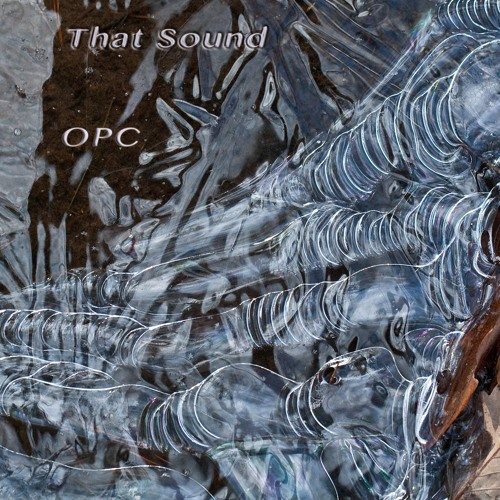OPC - That Sound