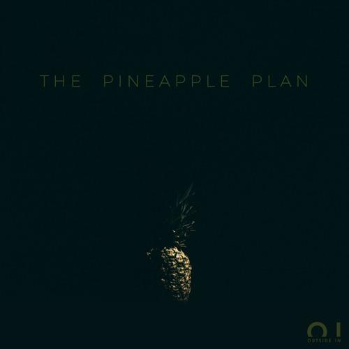 The Pineapple Plan