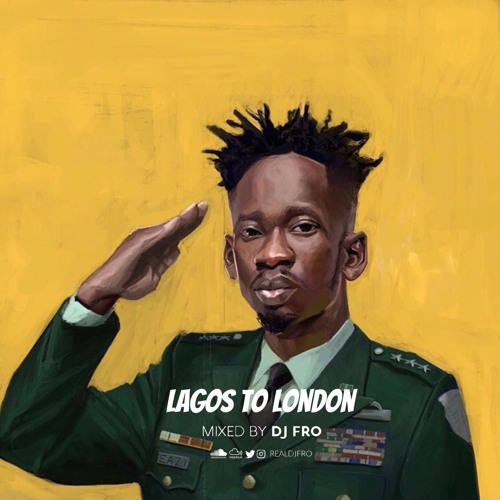 Mr Eazi - Lagos To London (Mixed By DJ Fro)