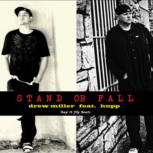 Stand Or Fall feat. Hupp