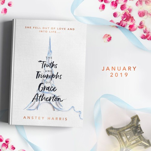 The Truths and Triumphs of Grace Atherton | Anstey Harris | First Chapter