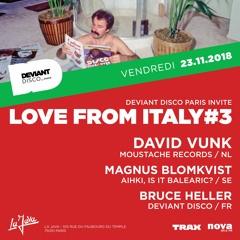 Love From Italy #3 feat. David Vunk - La Java - Paris - 23 Novembre 2018