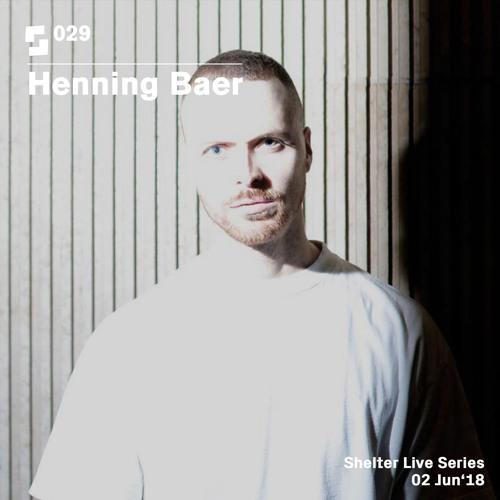 Live Series #029; Henning Baer   02/06/18 (Vault Sessions)