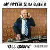 Jay Potter & DJ Queen B