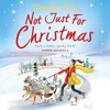 Not Just For Christmas by Natalie Cox, read by Candida Gubbins